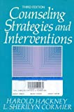 Counseling Strategies and Interventions, Hackney, Harold L. and Cormier, Sherilyn N., 0131833286