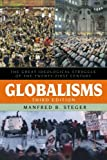 img - for Globalisms: The Great Ideological Struggle of the Twenty-first Century (Globalization) book / textbook / text book