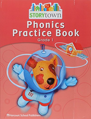 Storytown: Phonics Practice Book Student Edition Grade 1