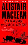Caravan to Vaccares by Alistair MacLean front cover