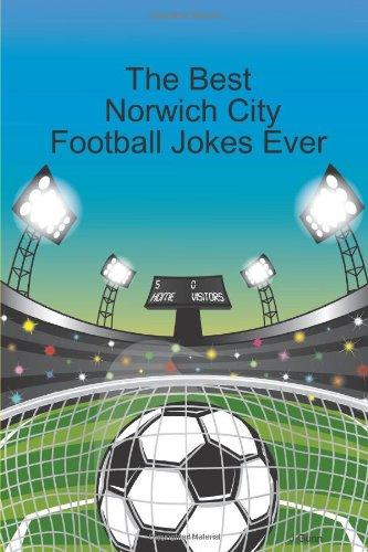 Read Online The best norwich city football jokes ever PDF