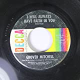 GROVER MITCHELL 45 RPM I Will Always have Faith In You / Someone's Knockin' At My Door