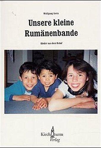 Unsere kleine Rumänenbande. Kinder aus dem Heim!