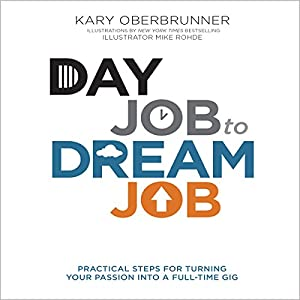 Day Job to Dream Job Audiobook