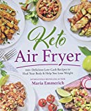 Keto Air Fryer: 100+ Delicious Low-Carb Recipes to