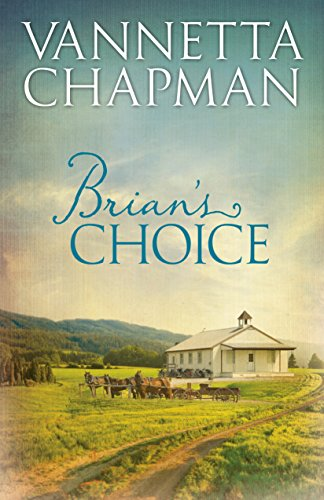Brian's Choice (Plain and Simple Miracles) by [Chapman, Vannetta]
