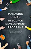 img - for Managing Human Resource Development Programs: Current Issues and Evolving Trends book / textbook / text book
