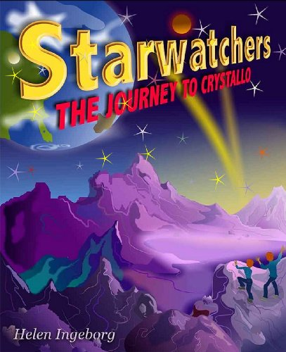 Starwatchers: The Journey to Crystallo