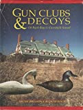img - for Gun Clubs and Decoys of Back Bay and Currituck Sound book / textbook / text book