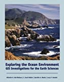 img - for Exploring the Ocean Environment: GIS Investigations for the Earth Sciences (with CD-ROM) book / textbook / text book