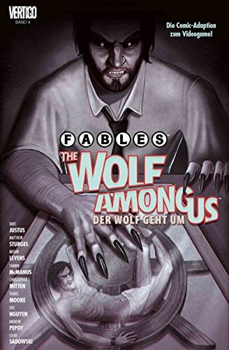 Fables: The Wolf among us – Der Wolf geht um: Bd. 4
