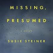 Missing, Presumed: A Novel | Susie Steiner