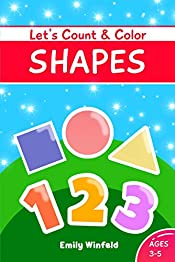 Let's Count and Color Shapes: Activity Workbook Early Learning for Preschoolers and Kids Ages 3 to 5