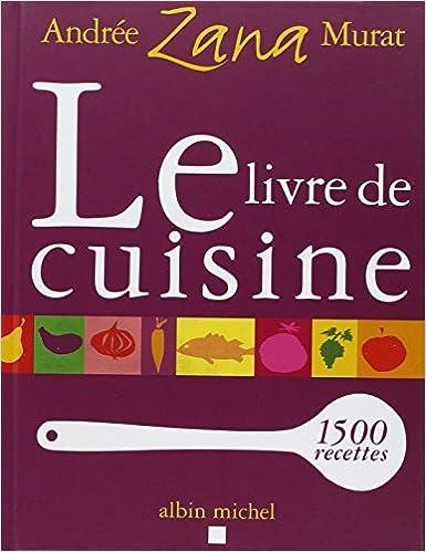 Livre De Cuisine Le Cuisine Gastronomie Vin French