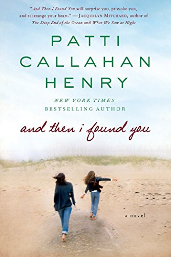 And Then I Found You: A Novel