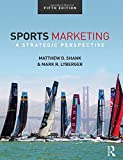 Sports Marketing: A Strategic Perspective, 5th