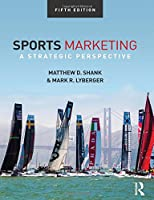 Sports Marketing: A Strategic Perspective, 5th edition Front Cover