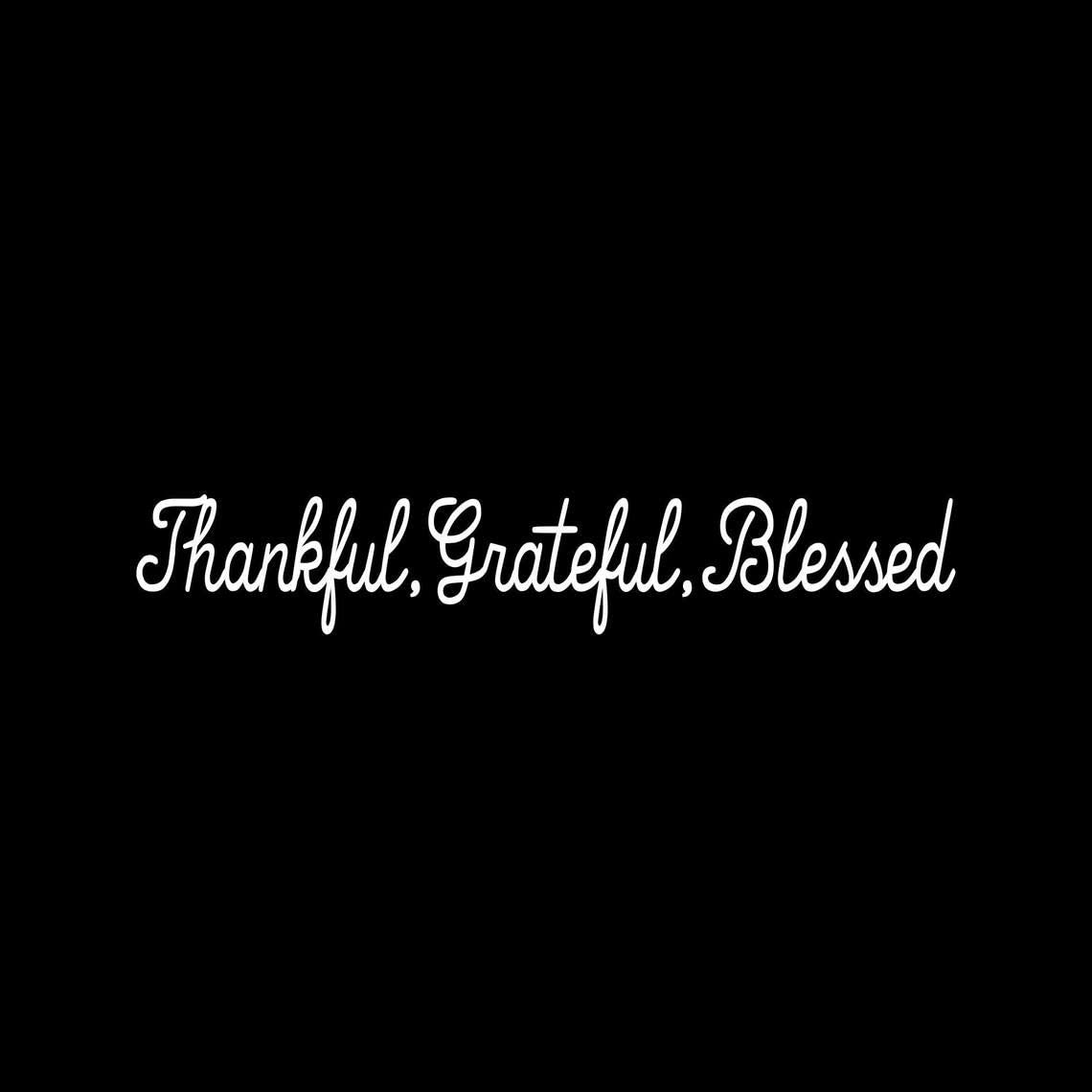 Window Decal Car Sticker -Thankful Grateful Blessed Decal Funny Car Vinyl Decal Laptop Car Stickers For Truck Bumper, Auto Stickers, Window Sticker