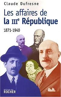 Les affaires de la 3ème République