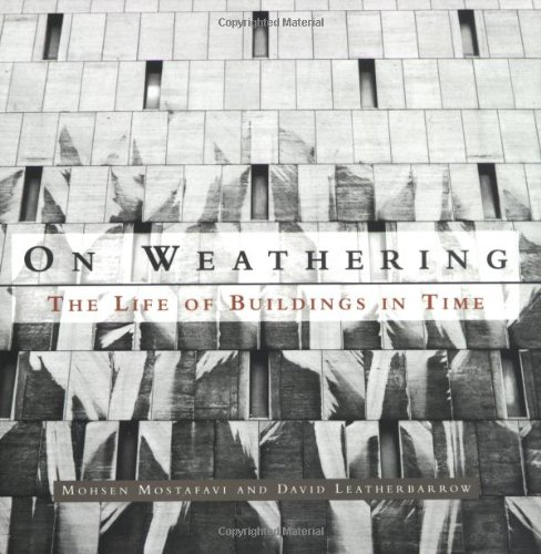 On Weathering: The Life of Buildings in Time