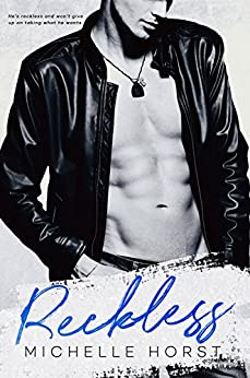 Reckless (An Enemies To Lovers Novel Book 2) by [Horst, Michelle]