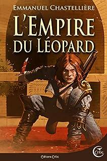 L'Empire du Léopard, Chastellière, Emmanuel