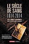 Le siècle de sang : 1914-2014 par Hecht