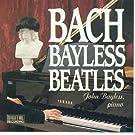 Bach Bayless & Beatles
