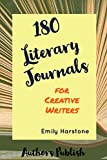#6: 180 Literary Journals for Creative Writers