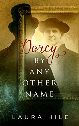 Darcy By Any Other Name cover