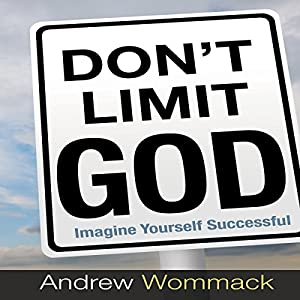 Don't Limit God Audiobook