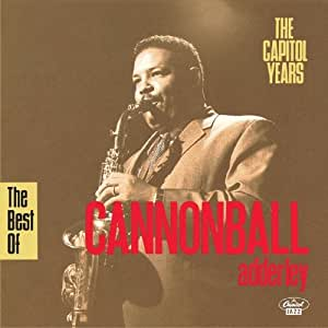 The Best of Cannonball Adderley: The Capitol Years