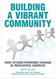 img - for Building A Vibrant Community: How Citizen-Powered Change Is Reshaping America book / textbook / text book