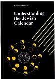 Understanding the Jewish Calendar, Nathan Bushwick, 0940118173
