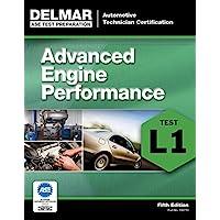ASE Test Preparation - L1 Advanced Engine Performance (ASE Test Prep: Automotive Technician Certification Manual)
