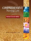 Comprehensive Nursing Care, Revised Second Edition Plus MyNursingLab, Ramont, Roberta Pavy and Niedringhaus, Dee, 0132876825