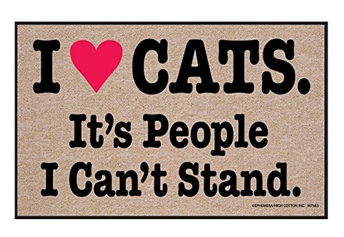 High Cotton I Heart Cats. It's People I Can't Stand. Humorous Indoor/Outdoor Doormat -