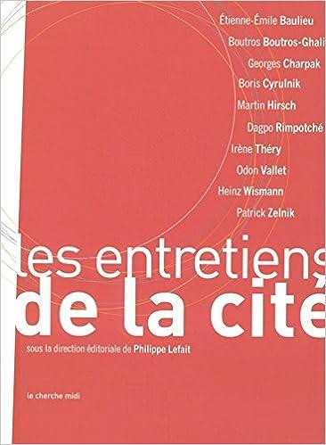 En ligne téléchargement gratuit Les entretiens de la Cité pdf, epub