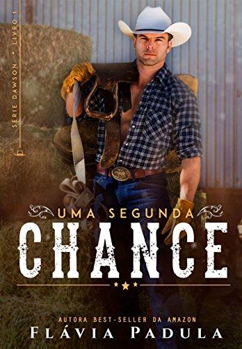 Uma Segunda Chance (Série Dawson Livro 1)