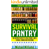 Survival Pantry - The Prepper's Secrets to Food Storage, Water Storage, Canning, and Preserving (Survival Pantry, Preppers Pantry, Prepper Survival, Survival Guide, Preppers Guide, Preppers Supplies)