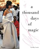 A Thousand Days of Magic, Oleg Cassini, 0847819000