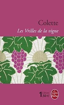 Les Vrilles de la vigne par Colette
