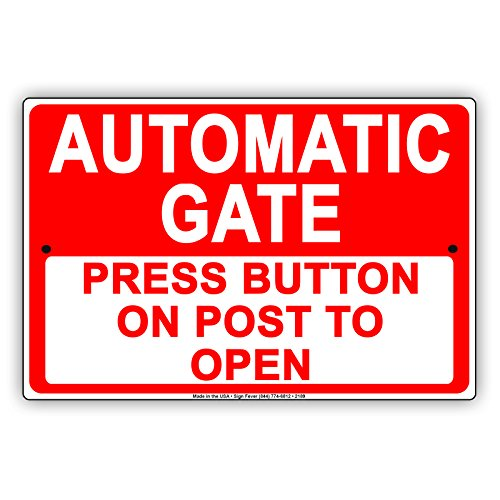 Warning Button (Automatic Gate Press Button On Post To Open Informational Alert Caution Warning Notice Aluminum Metal Tin 8