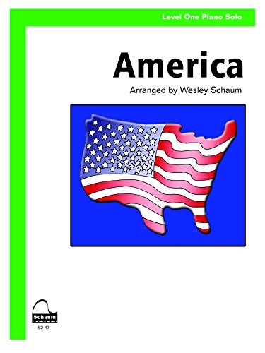 America (My Country 'Tis of Thee): Includes Lyrics, Sheet (Schaum Publications Sheet Solo) (My Country Tis Of Thee Piano Sheet Music)