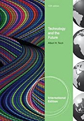 [Technology and the Future] (By: Albert H. Teich) [published: January, 2012]