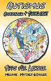 Autismus: Adlerblick und Tunnelsicht 2: Tipps für Lehrer