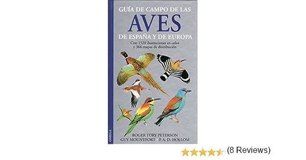 GUIA DE CAMPO AVES DE ESPAÑA Y EUROPA GUIAS DEL NATURALISTA-AVES ...