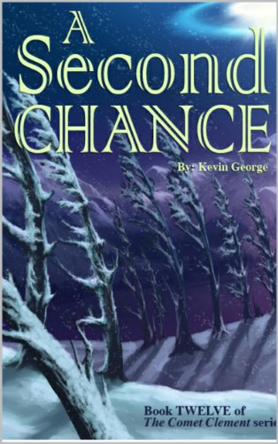 A Second Chance (Comet Clement series, #12) ()