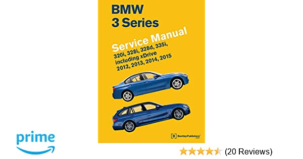 Bmw 3 series f30 f31 f34 service manual 2012 2013 2014 2015 bmw 3 series f30 f31 f34 service manual 2012 2013 2014 2015 bentley publishers 9780837617527 amazon books fandeluxe Images