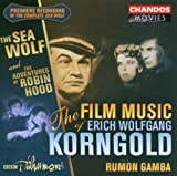 Film Music of Korngold: Sea Wolf / Robin Hood by GEORGE DYSON (2005-10-18)